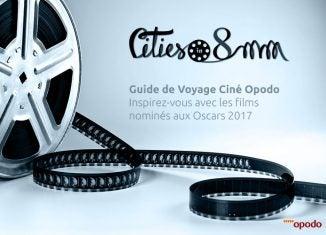 oscars 2017 - guide voyage - blog Opodo